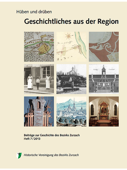 Heft 7/2013, Geschichtliches aus der Region