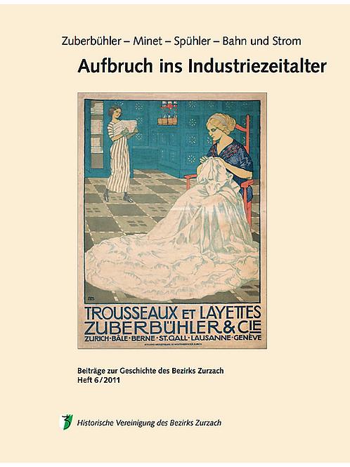 Heft 6/2011, Aufbruch ins Industriezeitalter
