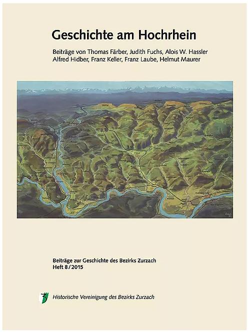 Heft 8/2015, Geschichte am Hochrhein