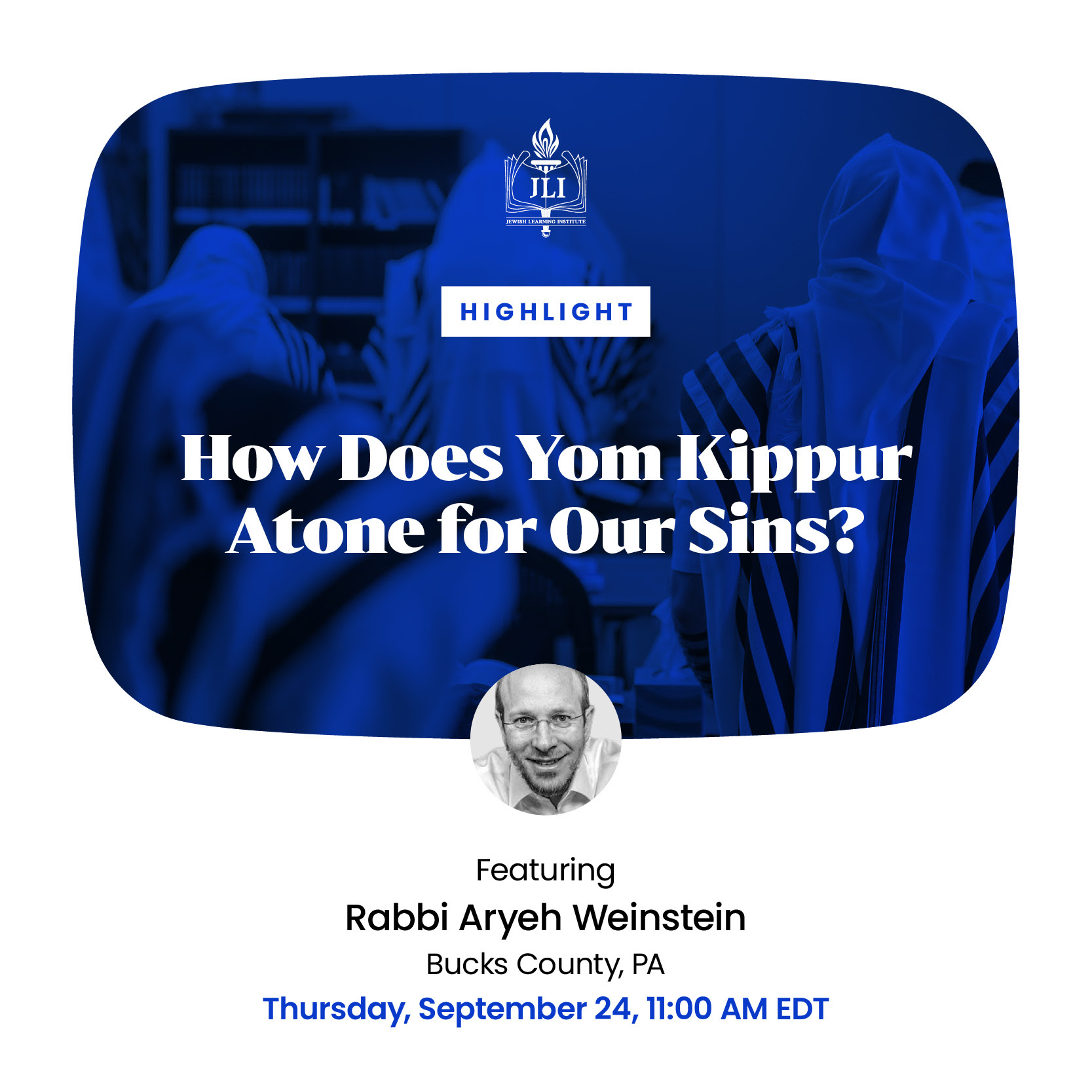 How does Yom Kippur Atone for Our Sins