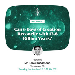Can 6 Days of Creation Reconcile with 13