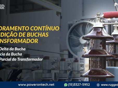 MONITORAMENTO CONTÍNUO DA CONDIÇÃO DE BUCHAS DO TRANSFORMADOR