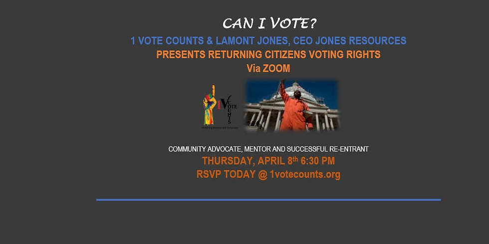 CAN I VOTE? | Returning Citizens Voting Rights
