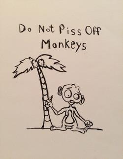 Do Not Piss Off Monkeys Print