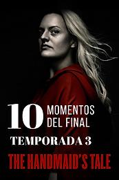 Top 10: Momentos del final de temporada 3 de The handmaid's tale