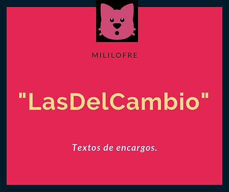 """""""LasDelCambio"""""""