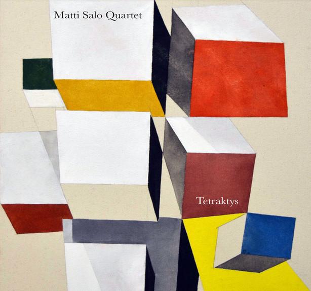 Out Now: Matti Salo Quartet - Tetraktys