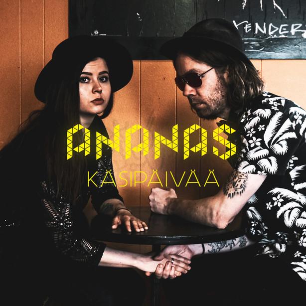 Ulkona nyt / Out Now: Ananas - Käsipäivää