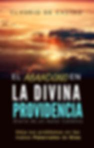 EL ABANDONO EN LA DIVINA PROVIDENCIA (6)