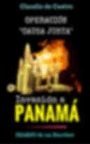 ebooks, Panamá, Invasión, Ejercito, Army, Operación Causa Justa, Noriega, Guerra, Claudio de Castro, Escritores Panameños, Escitor, autor panameño