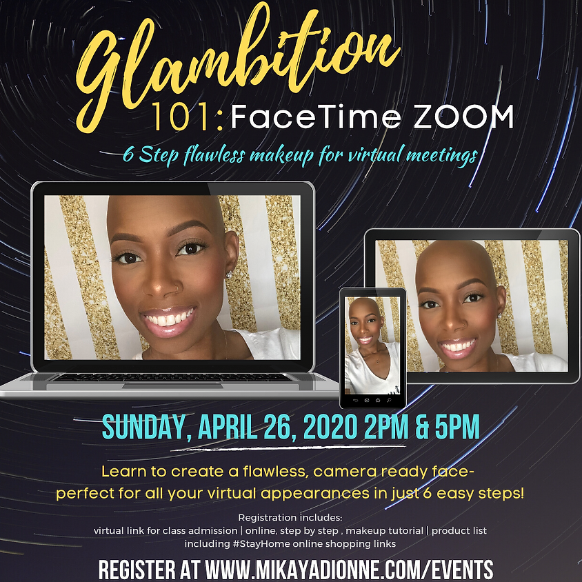 Glambition 101: FaceTime Zoom 2pm