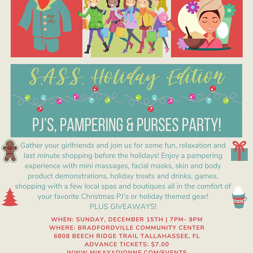 S.A.S.S. Holiday PJ's, Pampering & Purses