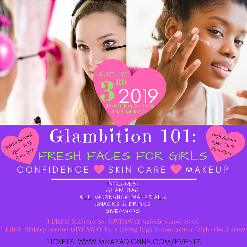 Glambition 101: Fresh Faces For Girls (High School)
