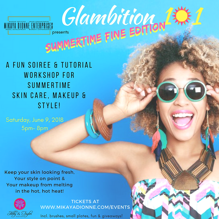 Glambition 101: Summer Time FINE (afternoon) (1)