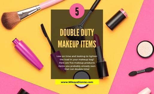 5 Double Duty Makeup Tips & Tricks