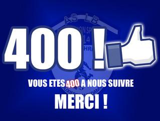 400 personnes nous suivent sur la Page Facebook !!!!