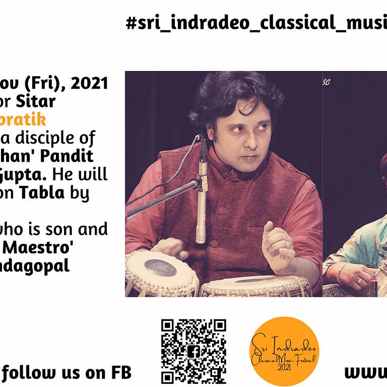 Sitar Recital by Sri Supratik Sengupta along with Sri Prangopal Bandopadhyay on Tabla