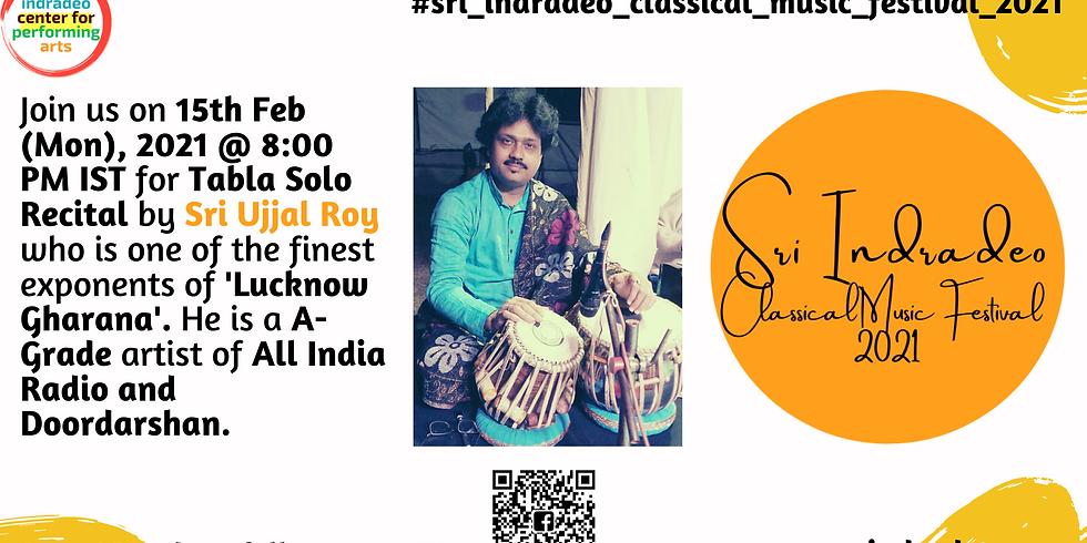 Tabla Solo Recital by Sri Ujjal Roy