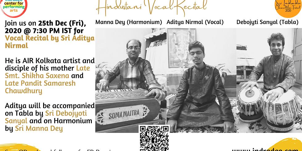 Hindustani Vocal Recital by Aditya Nirmal