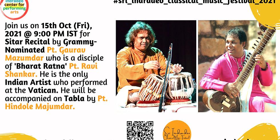 Sitar Recital by Pandit Gaurav Mazumdar