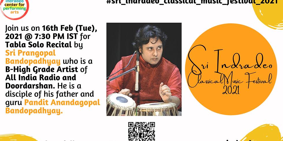 Tabla Solo Recital by Sri Prangopal Bandopadhyay