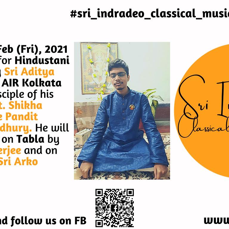 Hindustani Vocal Recital by Sri Aditya Nirmal