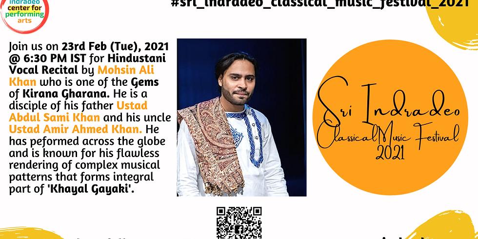 Hindustani Vocal Recital by Mohsin Ali Khan
