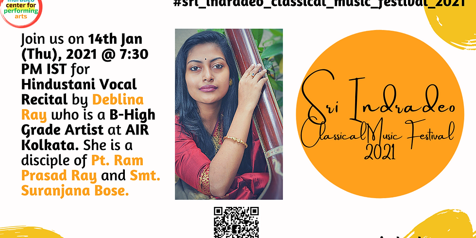 Hindustani Vocal Recital by Deblina Ray