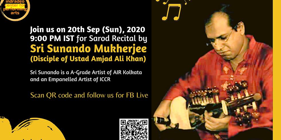 Sarod Recital by Sri Sunando Mukherjee
