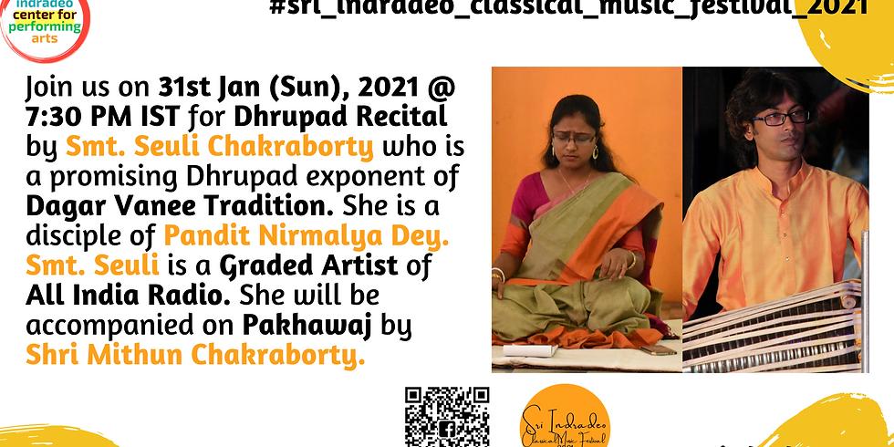 Dhrupad Recital by Smt. Seuli Chakraborty