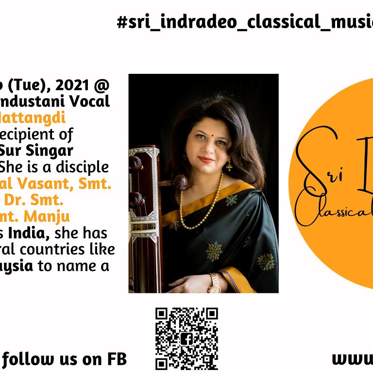 Hindustani Vocal Recital by Sveta Hattangdi Kilpady