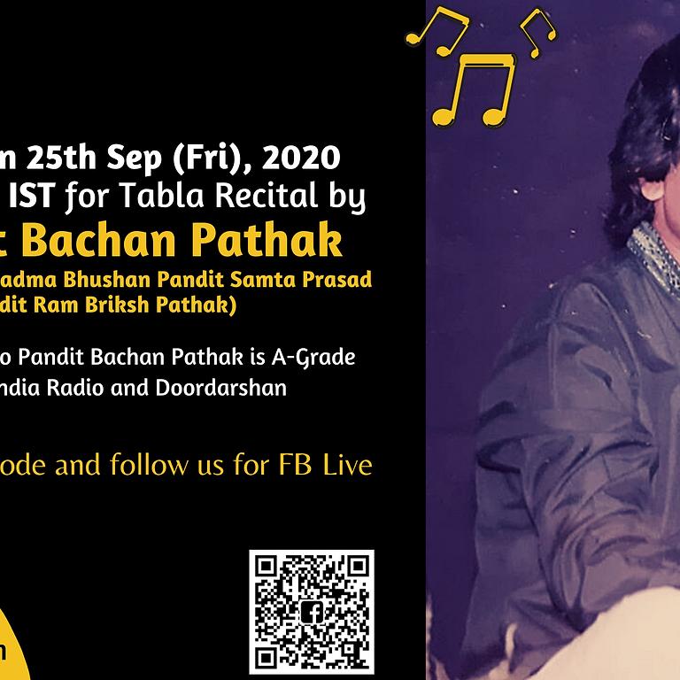 Tabla Recital by Pandit Bachan Pathak