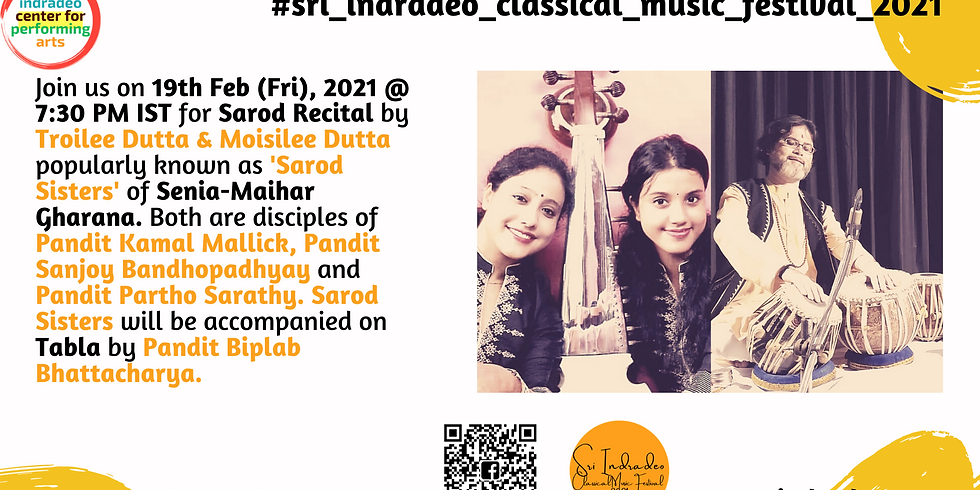 Sarod Recital by Troilee Dutta & Moisilee Dutta popularly known as 'Sarod Sisters'