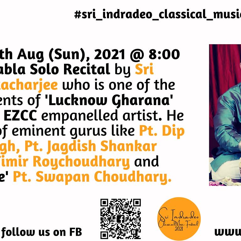 Tabla Solo Recital by Sri Pradip Bhattacharjee