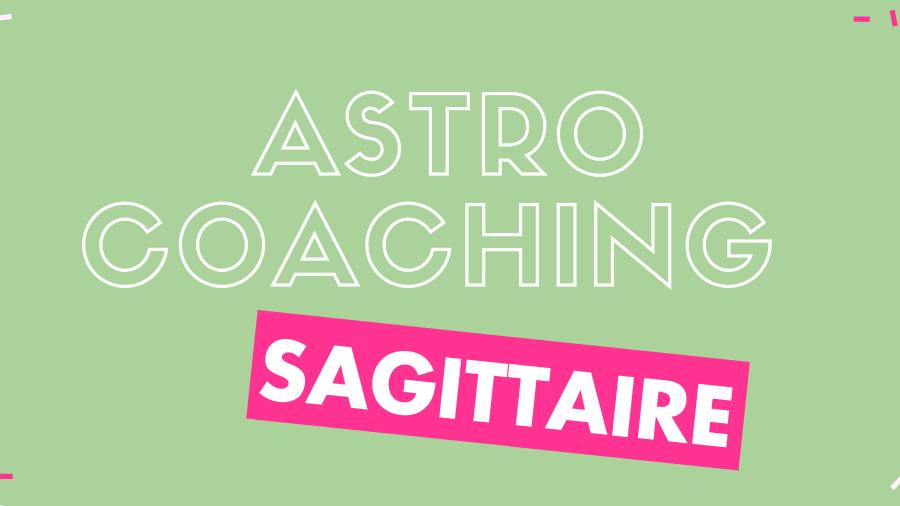 Pack astro-coaching Sagittaire