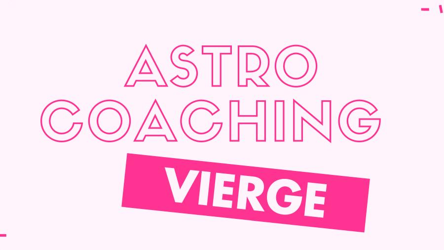 Pack astro-coaching Vierge
