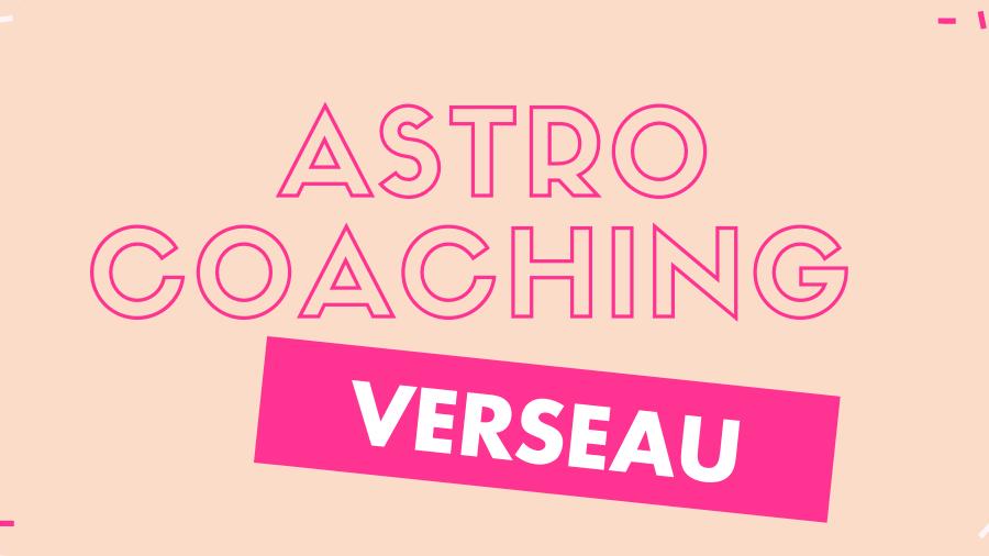 Pack astro-coaching Verseau