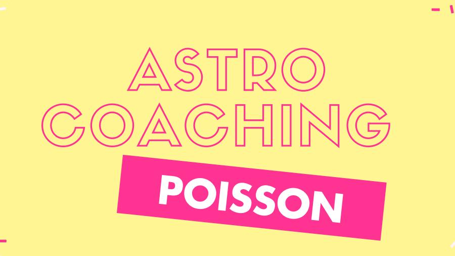 Pack astro-coaching Poisson