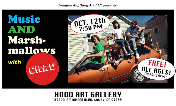 CHAD Music AND Marshmallows Hood Art Gallery Sandy Oregon.jpg