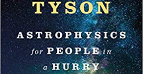 Astrophysics for People in a Hurry – by Neil deGrasse Tyson