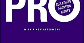 Pro: Reclaiming Abortion Rights Katha Pollitt