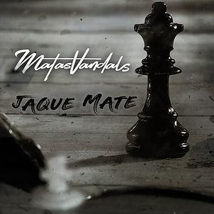 MATASVANDALS - JAQUE MATE.jpg