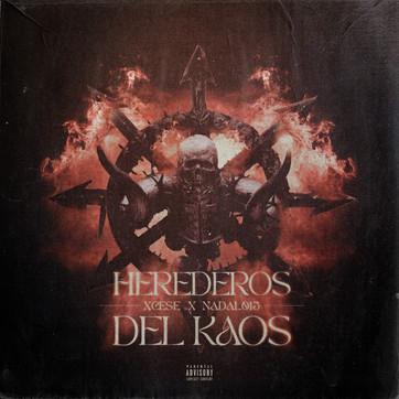 """""""HEREDEROS DEL KAOS"""" XCESE Y NADAL 015"""