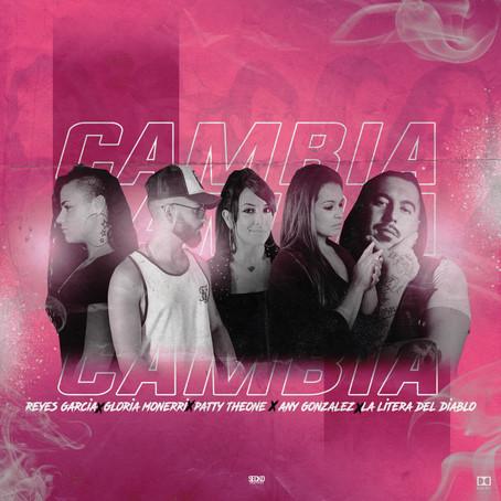 ¨CAMBIA¨ REYES GARCÍA (Lanzamiento)
