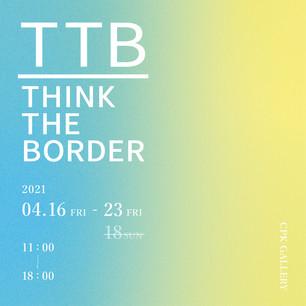 THINK THE BORDER