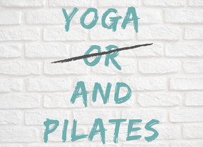 Yoga AND Pilates