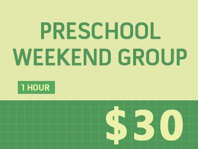 Preschool Weekend Group (Group 4-12P)