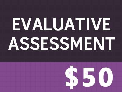 Evaluative Assessment