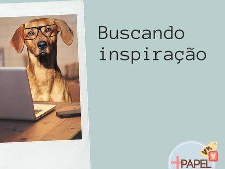 Buscando Inspiração