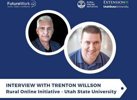Interview with Trenton Willson of Rural Online Initiative (Utah State University)